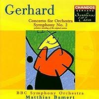 Gerhard: Concerto for Orchestra / Symphony No. 2 (1999-03-23)