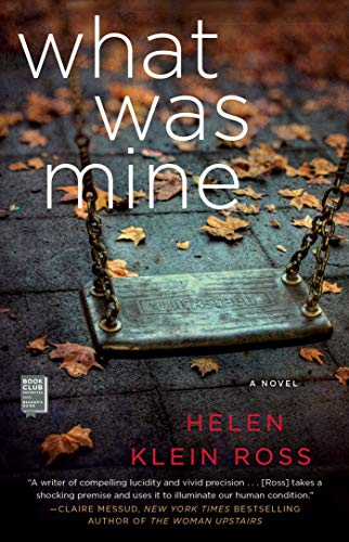 What Was Mine: A Book Club Recommendation! (English Edition)