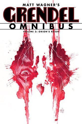 Grendel Omnibus Volume 3: Orion's Reign (English Edition)