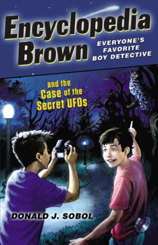 Encyclopedia Brown and the Case of the Secret UFOs (English Edition)