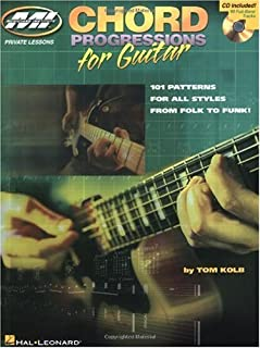 Chord Progressions for Guitar: 101 Patterns for All Styles from Folk to Funk!