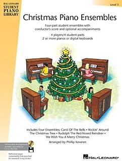 Christmas Piano Ensembles - Level 3 Book: Hal Leonard Student Piano Library
