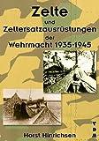 Zelte und Zeltersatzausrüstungen der Wehrmacht 1939-1945