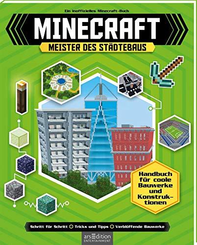 Minecraft - Meister des Städtebaus: Handbuch für coole Bauwerke und Konstruktionen   Schritt-für-Schritt-Anleitungen für Minecraft-Bauprojekte