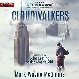 Cloudwalkers     The Cloudwalker Saga, Book 1              By:                                                                                                                                 Mark Wayne McGinnis                               Narrated by:                                                                                                                                 Saskia Maarleveld,                                                                                        John Keating                      Length: 11 hrs and 22 mins     Not rated yet     Overall 0.0