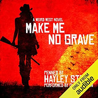 Make Me No Grave                   Written by:                                                                                                                                 Hayley Stone                               Narrated by:                                                                                                                                 Oliver Wyman                      Length: 10 hrs and 31 mins     5 ratings     Overall 4.2