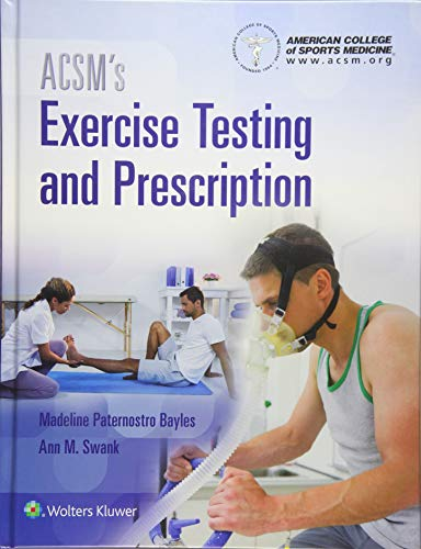 ACSM's Exercise Testing and Prescription (American College of Sports Medicine)