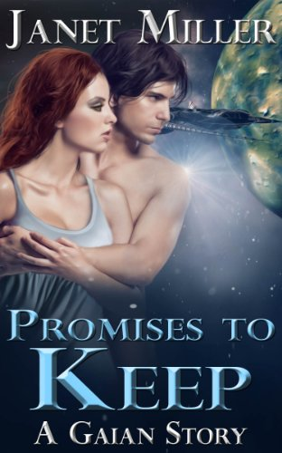 Promises To Keep (Gaian Series Book 1) (English Edition)