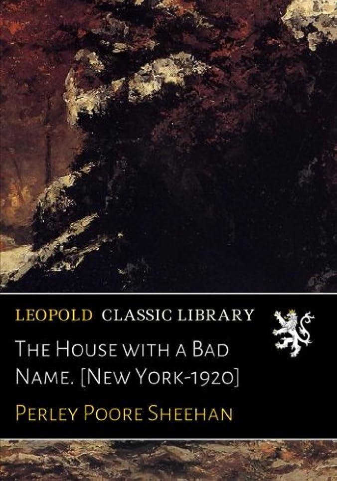 ごみ逮捕革命The House with a Bad Name. [New York-1920]