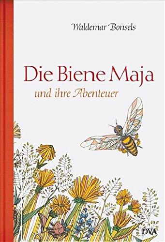 Die Biene Maja und ihre Abenteuer: Neuausgabe