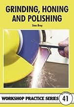 Grinding, Honing & Polishing (Workshop Practice)