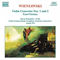 ヴィエニャフスキ:ヴァイオリン協奏曲第1番/第2番/ファウスト・ファンタジー(ビセンガリエフ/ヴィト)