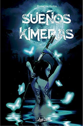 Sueños Kimeras (Spanish Edition)