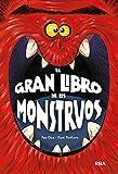 El gran libro de los monstruos (Ficción Kids)