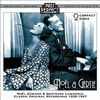 Noel and Gertie: Show Music From the 20s 30s and 40s