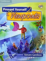 Present Yourself 2 Student's Book with Audio CD: Viewpoints