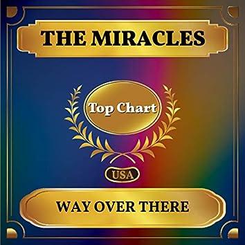 Way Over There (Billboard Hot 100 - No 94)