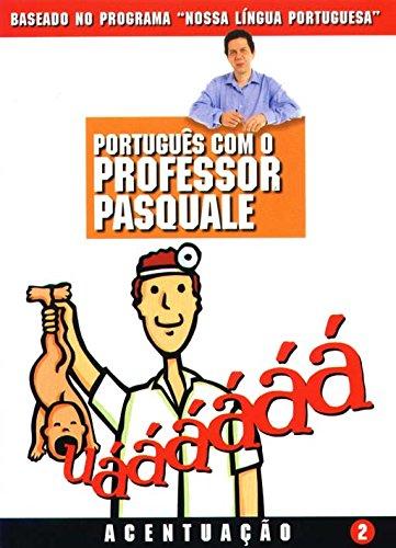 Português com o Professor Pasquale. Acentuação - Volume 2