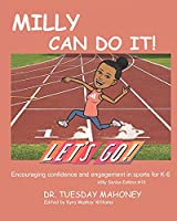Milly Can Do It: Encouraging Confidence and Engagement in Activities for Kids
