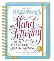 Kreatives Handlettering: Dein Ideenbuch fuer schoenes Schreiben