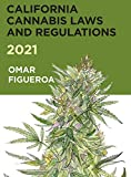 2021 California Cannabis Laws and Regulations