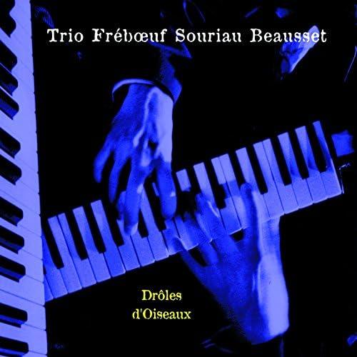 Trio Fréboeuf Souriau Beausset