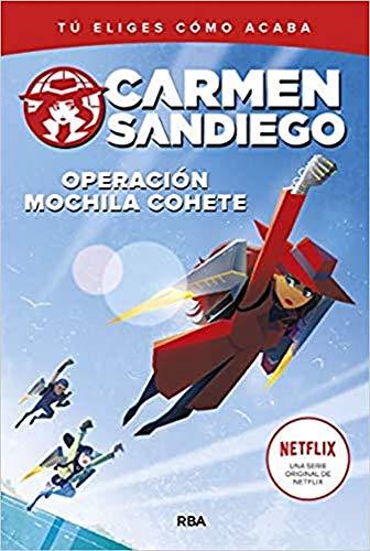 Carmen Sandiego 2. Operacin mochila-cohete (FICCIN KIDS)