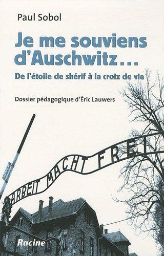 Je me souviens d'Auschwitz