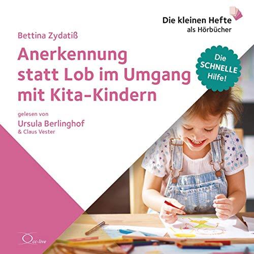 Anerkennung statt Lob im Umgang mit Kita-Kindern cover art