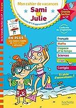Cahier de vacances Sami et Julie Je me prépare au CP de Stéphanie Neumayer