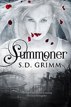 Summoner by [S.D. Grimm]