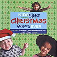 Kids Sing Christmas Songs Ever