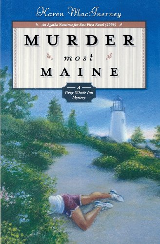 Download Murder Most Maine: A Gray Whale Inn Mystery (Gray Whale Inn Mysteries) 0738713007