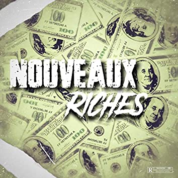 Nouveaux Riches
