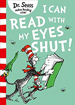 I Can Read With My Eyes Shut by [Dr. Seuss]