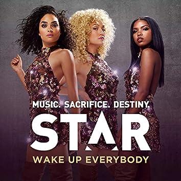 "Wake Up Everybody (From ""Star (Season 1)"" Soundtrack)"