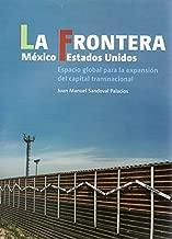 LA FRONTERA MEXICO ESTADOS UNIDOS