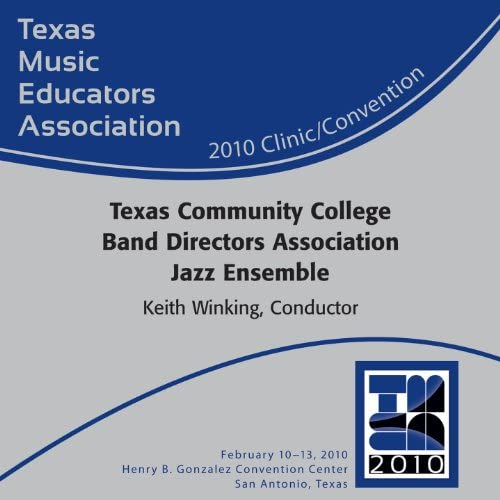 Texas Community College Band Directors Association All-State Jazz Ensemble
