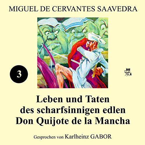 Leben und Taten des scharfsinnigen edlen Don Quijote de la Mancha (Buch 3) Titelbild