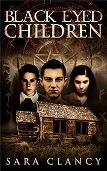 Black Eyed Children: Scary Supernatural Horror with Demons (Black Eyed Children Series Book 1) by [Sara Clancy, Scare Street, Emma Salam, Ron Ripley]