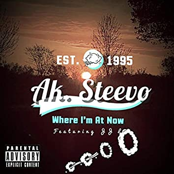 Where I'm at Now (feat. J J L)
