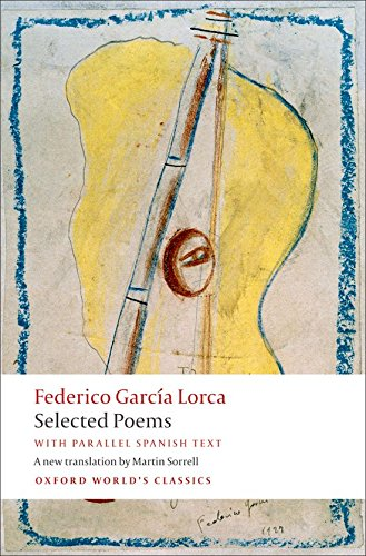 Federico, L: Selected Poems (Oxford World's Classics)