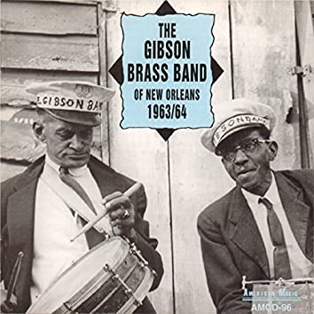 The Gibson Brass Band of New Orleans 1963/64