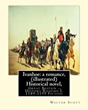 Ivanhoe: a romance, By: Walter Scott,(illustrated) Historical novel, chivalric romance: edited By: Porter Lander MacClintock(Born: 1861 Died: 1939), ... 1938))was a widely published English painter