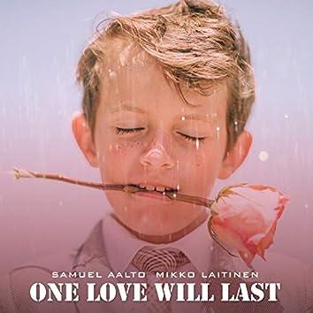 One Love Will Last