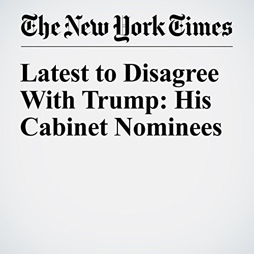 Latest to Disagree With Trump: His Cabinet Nominees copertina