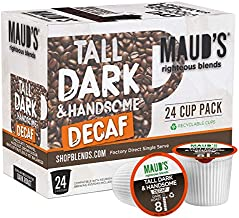 Maud's Decaf Dark Roast Coffee (Decaf Tall Dark & Handsome), 24ct. Recyclable Single Serve Decaf Coffee Pods – 100% Arabica Coffee Beans California Roasted, Keurig Decaf K Cup Compatible
