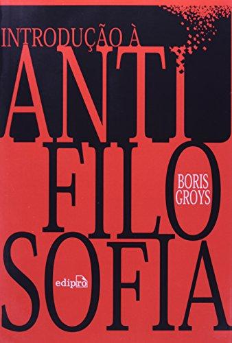 Introdução à Antifilosofia