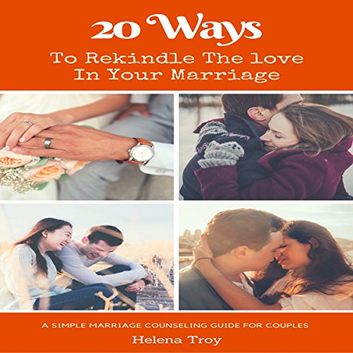 20 Ways to Rekindle the Love in Your Marriage audiobook cover art
