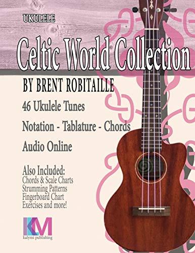 Celtic World Collection - Ukulele: Celtic Ukulele Tunes